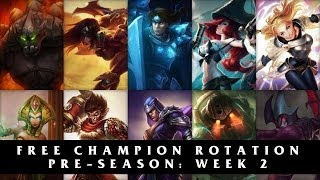 Free League of Legends Champion Rotation | Season 4 Pre-season Week 2