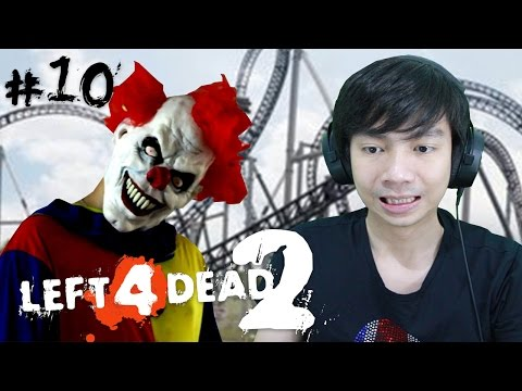 Left 4 Dead 2 - Coaster - Part 10 - Indonesia Gameplay
