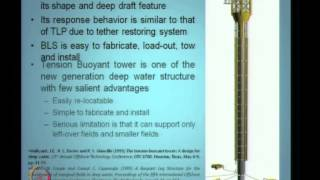 Mod-02 Lec-17 Development Of New Generation Offshore Structures