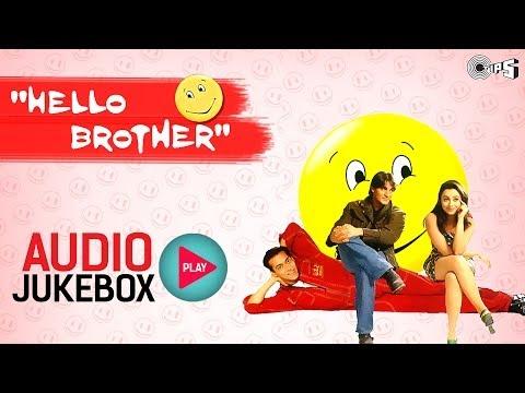 Video Hello Brother Full Songs (Audio Jukebox) - Salman Khan, Rani Mukerji, Arbaaz Khan download in MP3, 3GP, MP4, WEBM, AVI, FLV January 2017