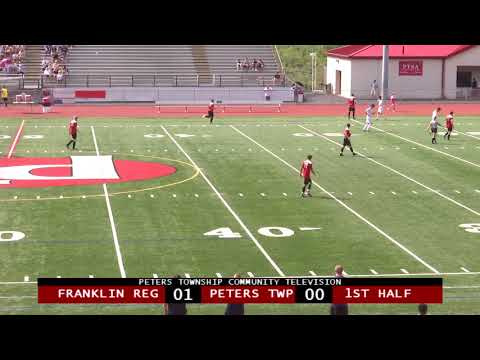 Peters Township High School Boys Soccer vs. Franklin Regional - August 31, 2018