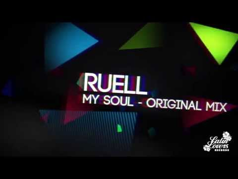 Ruell - My Soul (Original Mix)