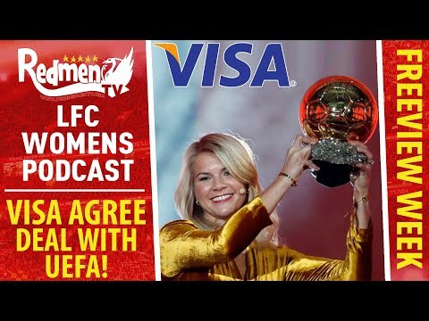 Liverpool Women's Podcast | Visa Sign New Deal With UEFA!