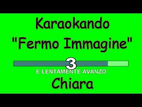 , title : 'Karaoke Italiano - Fermo Immagine - Chiara Galiazzo ( Testo )'