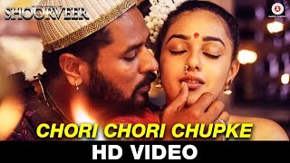 Chori Chori Chupke - Ek Yodha Shoorveer Video Song