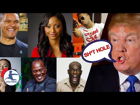 Africans React To Donald Trump Shithole Racist Remarks