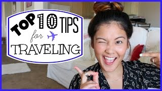 Top 10 Tips For Traveling