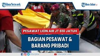 Video Pencarian Puing dan Korban Pesawat Lion Air JT 610 yang Jatuh di Perairan Tanjung Karawang MP3, 3GP, MP4, WEBM, AVI, FLV November 2018