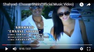 Shahyad - Ehsase Shirin