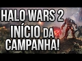 Halo Wars 2: In cio Da Campanha