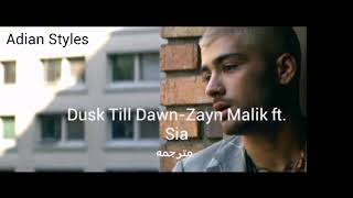 Zayn ft. Sia- Dusk Till Dawn (مترجمه)