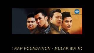 SIANTAR RAP FOUNDATION - MULAK MA HO (Unofficial Video Lirycs 2016)