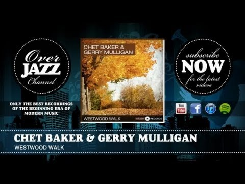 Download Chet Baker & Gerry Mulligan - Westwood walk (1953) HD Mp4 3GP Video and MP3