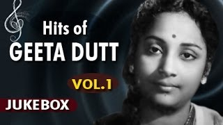 Superhit Songs Collections of Geeta Dutt Vol.1