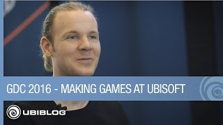 What's it Like Making Games at Ubisoft - GDC 2016 by Ubisoft