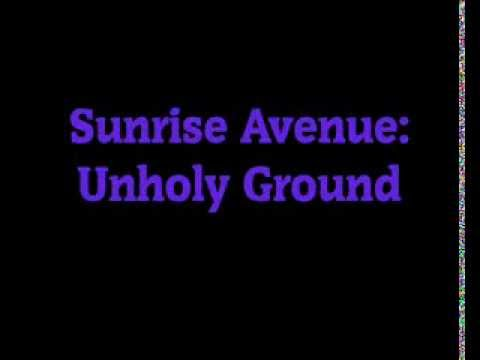Tekst piosenki Sunrise Avenue - Unholy Ground po polsku