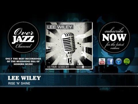 Tekst piosenki Lee Wiley - Rise 'N' Shine po polsku