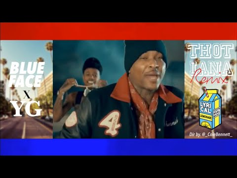 """Blueface """"Thotiana"""" Remix ft. YG (Dir. by @_ColeBennett_) (Official Music Video) ***PREVIEW***"""