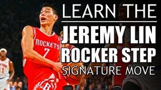 Jeremy Lin - Rocker Step Basketball Move