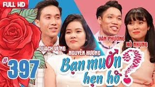 Video WANNA DATE| EP 397 UNCUT| Quach Vung - Nguyen Huong | Van Phuong - Ho Nhung | 010718 💖 MP3, 3GP, MP4, WEBM, AVI, FLV September 2019