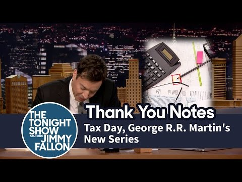 Thank You Notes: Tax Day, George R.R. Martin's New Series