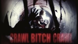 Crawl Or Die Teaser Trailer 2013