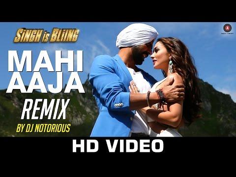 Mahi Aaja - Remix | DJ Notorious | Singh Is Bliing
