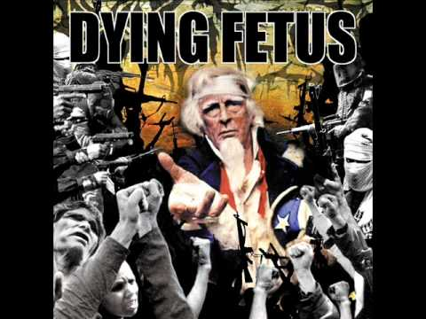 Dying Fetus   Destroy the Oposition   Born In Sodom