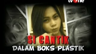 Video [FULL] Menyingkap Tabir - Si Cantik dalam Boks Plastik (22/07/2016) MP3, 3GP, MP4, WEBM, AVI, FLV Januari 2019