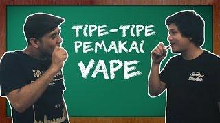 Video TIPE-TIPE PEMAKAI VAPE MP3, 3GP, MP4, WEBM, AVI, FLV November 2018