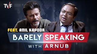 Video TVF's Barely Speaking with Arnub | Anil Kapoor MP3, 3GP, MP4, WEBM, AVI, FLV Agustus 2018