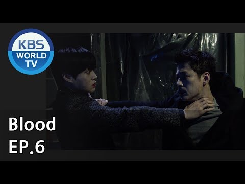 Blood | 블러드 EP.6 [SUB : KOR, ENG, CHN, MLY, VIE, IND]