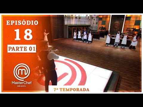 MASTERCHEF BRASIL (10/11/2020)   PARTE 1   EP 18   TEMP 07