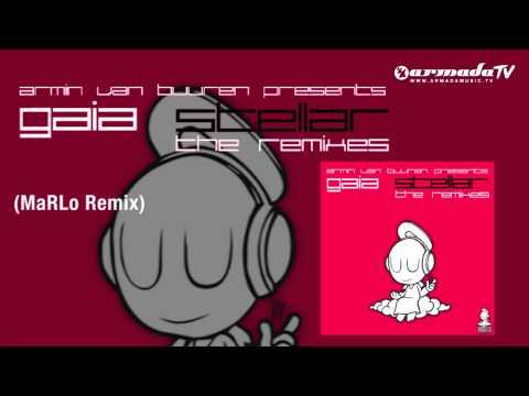 Armin van Buuren presents Gaia - Stellar (MaRLo Remix)