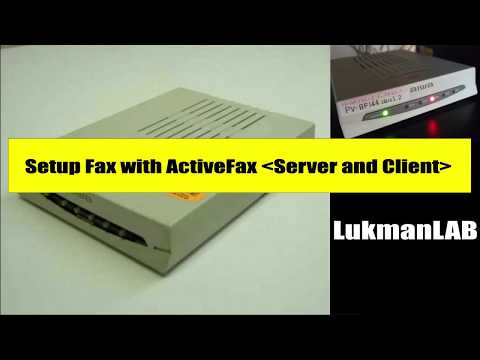 How to Setup Fax with ActiveFax (Server & Client)