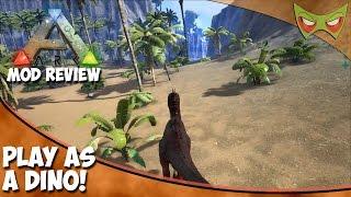 Ark Mod Spotlight - Play As Dino! - Be A Dino In Ark!