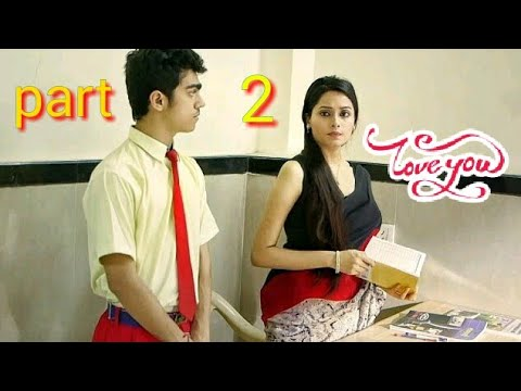 school life love story | | New school life love story 2018|| part 2 | nk films | Nk films | NK FILMS