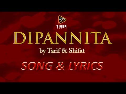 Dipannita - Tarif & Shifat | Lyrical Video Song