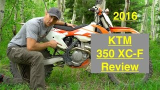 2. 2016 KTM 350 XC F Review - Episode 193