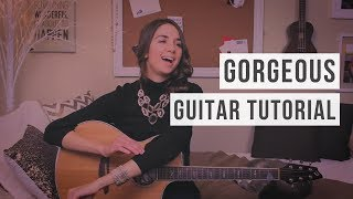 Gorgeous - Taylor Swift // Guitar Tutorial
