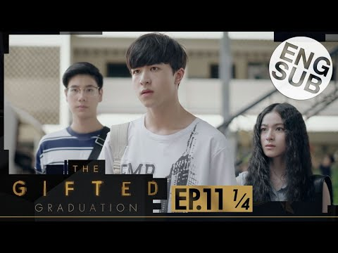 [Eng Sub] The Gifted Graduation | EP.11 [1/4]