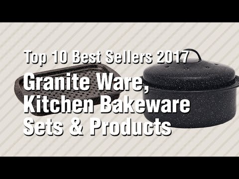 Granite Ware, Kitchen Bakeware Sets & Products // Top 10 Best Sellers 2017