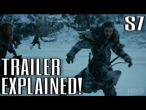Official Season 7 Trailer Explained! - Game of Thrones Season 7 Trailer Breakdown w/Spoilers