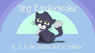 ABC, Die Katze Lief Im Schnee - Kinderlieder Zum Mitsingen | Sing Kinderlieder