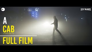 A Cab | Short Film | Full Film | Sahil Dev | Dev Talkies | 2020