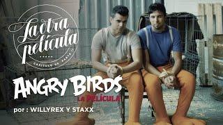 Rubius, Mangel, WillyRex y Staxx : La Ira de Rubius  | Angry Birds | La Otra Película | Parte 2