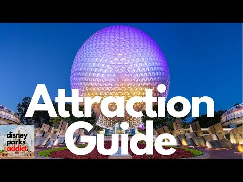 Epcot ATTRACTION GUIDE - 2020 - All Rides -  Walt Disney World