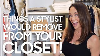 Video Things a Stylist would Remove from your closet MP3, 3GP, MP4, WEBM, AVI, FLV Juli 2019