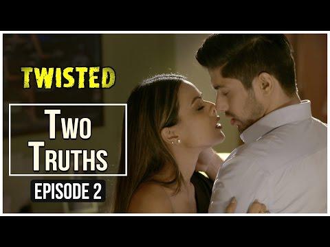 Twisted | Episode 2 - 'Two Truths' | Nia Sharma | A Web Series By Vikram Bhatt