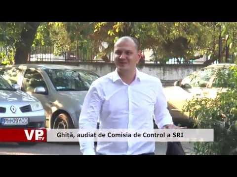 Ghiță, audiat de Comisia de Control a SRI
